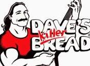 Dave's Killer Bread!