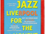 Riot Jazz: LIVErpool MOMENT! TOMORROW!