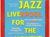 Riot Jazz: LIVErpool MOMENT! TOMORROW!
