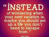 Reality Bites Need Escape?