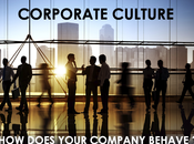 Corporate Culture Does Your Company Behave?
