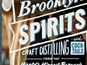 Book Review Brooklyn Spirits: Craft Cocktails Stories from World's Hippest Borough