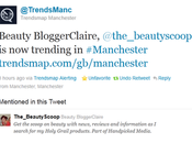Trended Twitter Manchester) Number Ebuzzing Beauty Blog Chart!