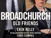Broadchurch: Friends Erin Kelly