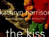 Kiss Kathryn Harrison