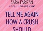 Danika Reviews Tell Again Crush Should Feel Sara Farizan