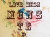 Love Mess Monster