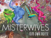 Album Review: MisterWives House