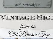 Vintage Sign Tutorial From Dresser