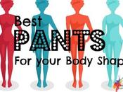 Easy Style Guide Best Pants Your Body Shape
