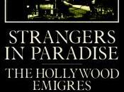 Strangers Paradise Hollywood Emigres 1933-1950 John Russell Taylor