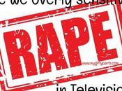Overly Sensitive Rape Scenes Television?