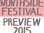 Northside 2015 Preview