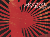 Polish Stoner Rock Titans PALM DESERT Announce Alignment with Label HEVISIKE RECORDS Upcoming Release 'Adayoff Songs'.