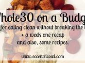 Budget Whole30: Week Recap Money Saving Tips