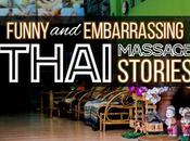 Funny Embarrassing Thai Massage Stories