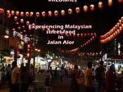 #KLDiaries: Experience Malaysian Street Food Jalan Alor