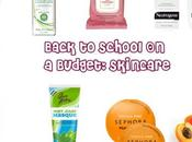 Back School Beauty Budget: Skincare Favorites