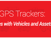 Trackers: Help Businesses with Vehicles Assets Stay Track