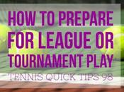 Tips Getting League Tournament Ready Tennis Quick Podcast