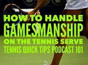 Handle Gamesmanship Tennis Serve Quick Tips Podcast