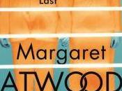 Review: Heart Goes Last Margaret Atwood