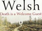 Review: Death Welcome Guest Louise Welsh