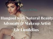 Hangout with Natural Beauty Advocate Makeup Artist Lundelius