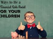 Ways Financial Role Model Your Children