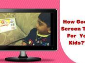 Screen Time Babies Kids?