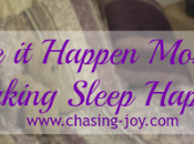 Make Happen Monday: Making Sleep
