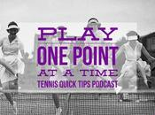 Should Play Point Time? Tennis Quick Tips Podcast