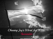 Chasing Joy's Word 2016: Surrender