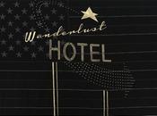 Glew 'Wanderlust Hotel' Woolff Gallery