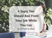 Signs Should Bail From Your While
