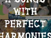 Songs With Perfect Harmonies