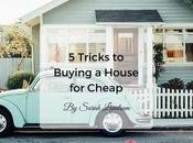 Tricks Buying House Cheap