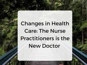 Changes Health Care: Nurse Practitioners Doctor