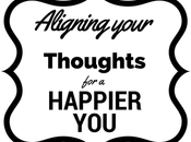 Aligning Your Thoughts Happier
