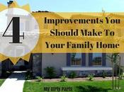 Improvements Should Make Your Family Home