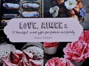 Love, Aimee Cookery Book Review