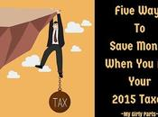 Five Ways Save Money When File Your 2015 Taxes