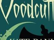 Fiction Review: Woodcutter Kate Danley