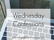 Wednesday Confessions