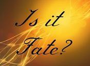 Fate Or...