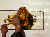 Style Tip: Easiest Ankara Headwrap, Turban, Gele Video Tutorial