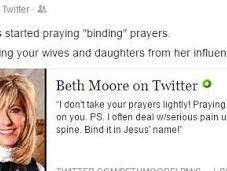 "Beth Moore Bible Twisting Includes ""binding Prayers"""