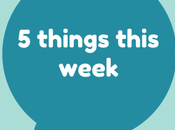 Things This Week