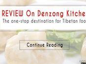 REVIEW Denzong Kitchen: One-stop Destination Tibetan Food.