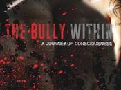 2016 BULLY WITHIN: Journey Consciousness Dale Crowe [Where Boxing Meets Spirituality]